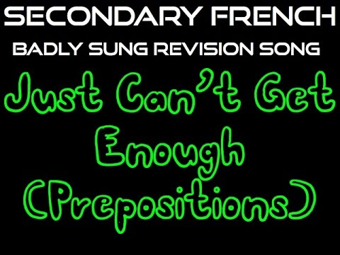 Badly Sung French Revision - Depeche Mode Cover - Just Can't Get Enough Prepositions