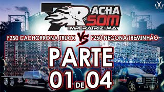 7º RACHA DE SOM DE IMPERATRIZ MA - F250 CACHORRONA TRUCK VS ...