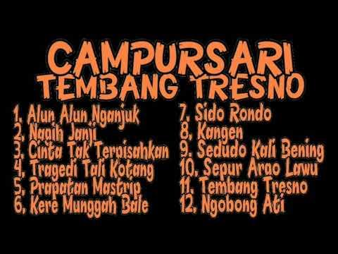 Full Album Dangdut Campursari Koplo ll Tembang Tresno Campursari