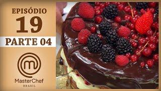 MASTERCHEF BRASIL (11/07/2017)   PARTE 4   EP 19   TEMP 04 #MasterChef100
