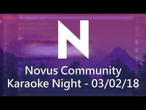 Novus Community - Karaoke Night (03/02/18) - Full Recording