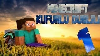 Minecraft Küfürlü Dublaj : Çılgın Steve (1)