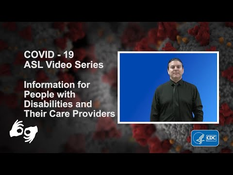 ASL Video Series: Information for People with Disabilities and Their Care Providers