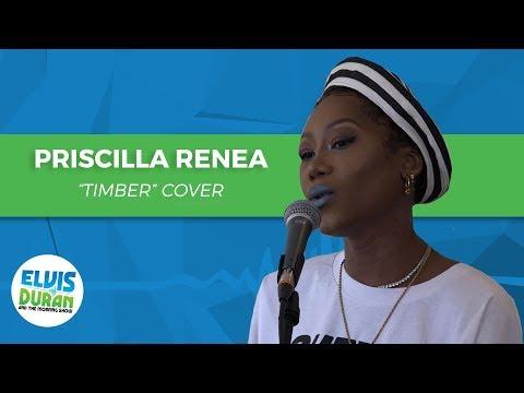 "Priscilla Renea- ""Timber"" Cover | Elvis Duran Live"