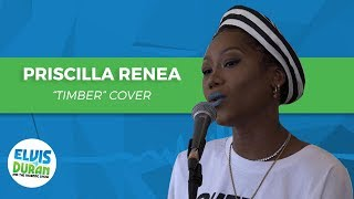 "Priscilla Renea- ""Timber"" Cover 
