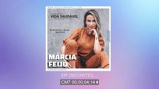 4º Encontro da Semana da Vida Saudável [AO VIVO] • Convidada Especial: Márcia Feijó