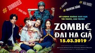 Zoombie đại hạ giá - Zoombie On Sale Main Trailer | Khởi chiếu toàn quốc 15.03.2019