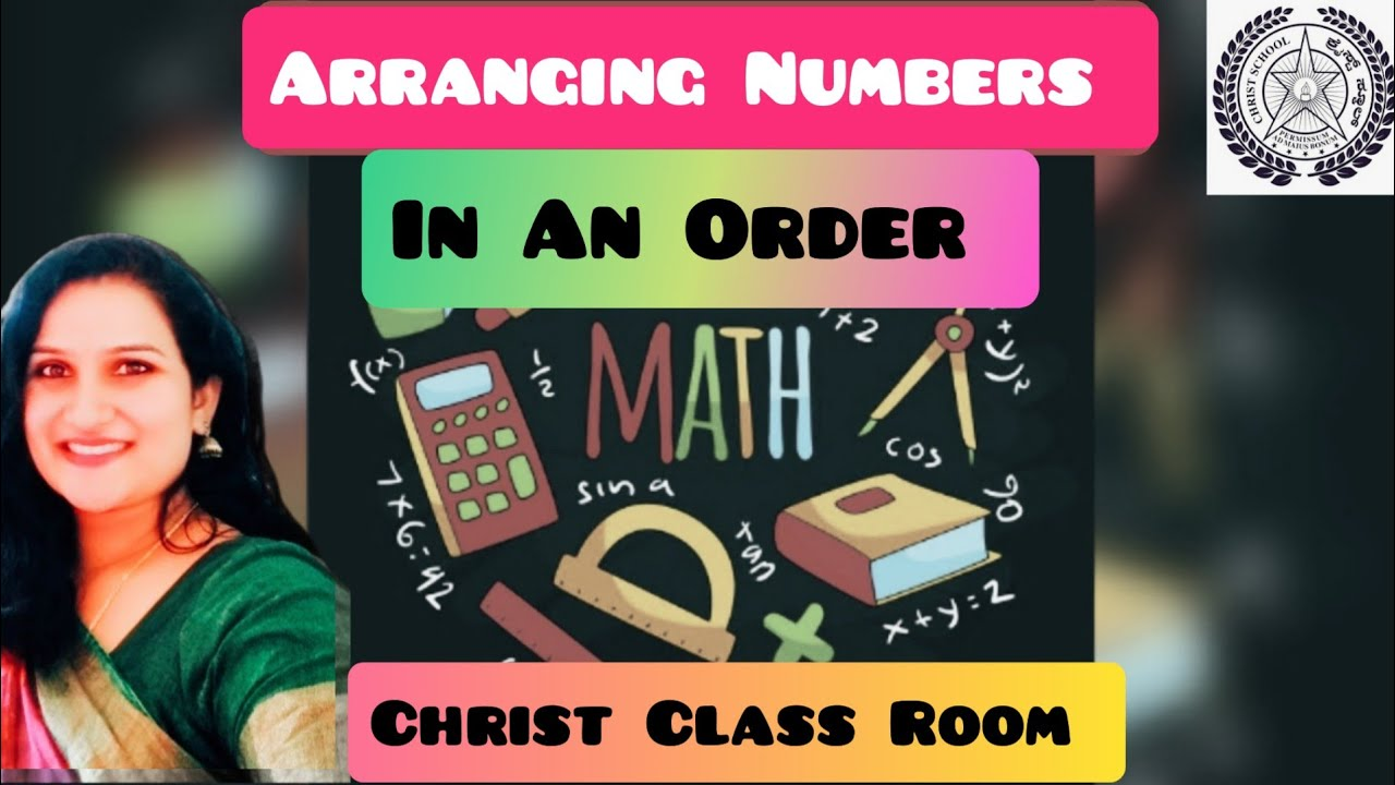 Christ Class Room : Mathematics- Arranging numbers in an order