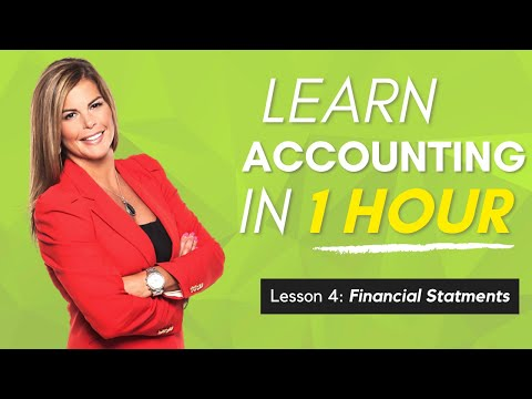 Learn Accounting in 1 HOUR Final Lesson: Preparing Financial Statements