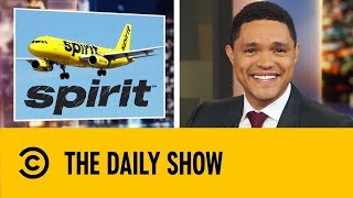 Download 🔴Trevor Noah Roasts Spirit Airlines | The Daily Show With Trevor Noah Mp3 and Videos