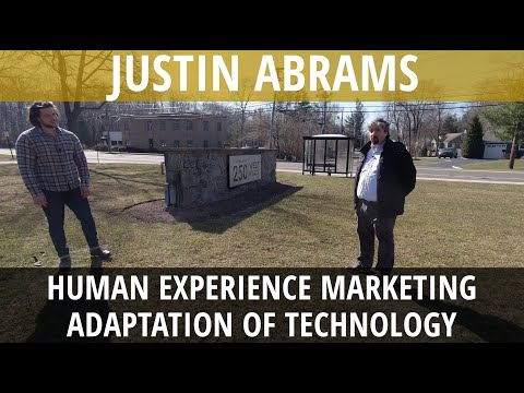 Justin Abrams On Human Experience Marketing & Adaptation of Technology - Vlog #119 - YouTube