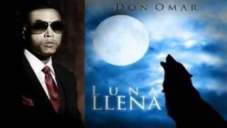 Don Omar - Luna Llena (Meet The Orphans) ORIGINAL LYRICS REGGAETON 2010
