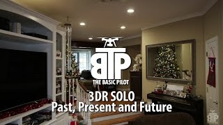 3DR Solo:  Past, Present and Future