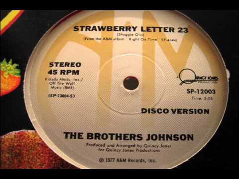 """The Brothers Johnson - """"Strawberry Letter 23 (Disco Version)"""""""