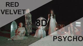 Red Velvet (레드벨벳) - PSYCHO [8D USE HEADPHONE] 🎧