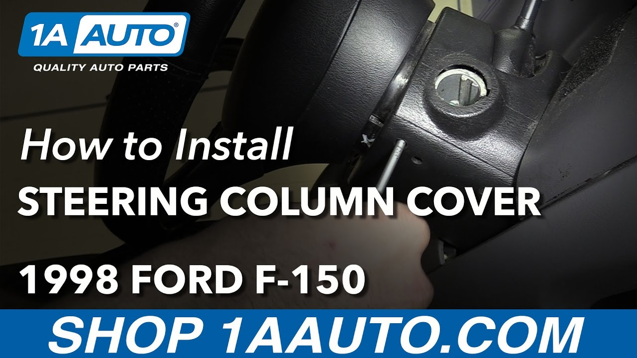 How to Install Replace Steering Column Cover 1998 Ford F-150 - YouTube
