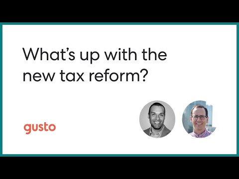 The New US Tax Reform: Breaking it Down for Your Small Business