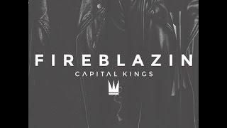Fireblazin - Capital Kings FULL ALBUM