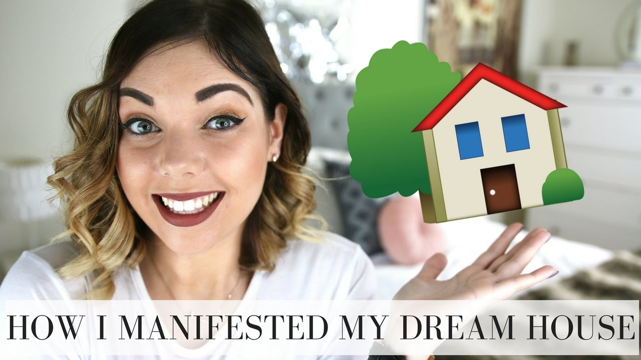 how i manifested my dream house law of attraction emma mumford