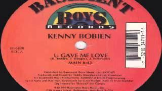 Kenny Bobien - U Gave Me Love