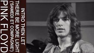 Смотреть клип Pink Floyd - Intro Then Let There Be More Light