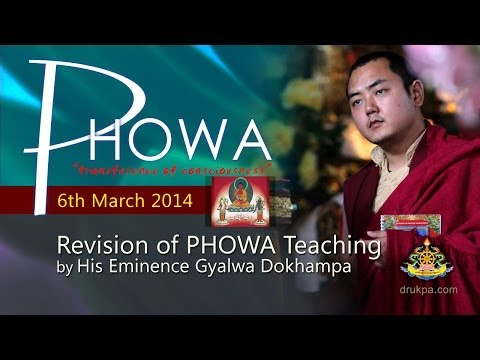 Phowa Teaching (English&Vietnamese)- 6th March-Revision by HE Gyalwa Dokhampa