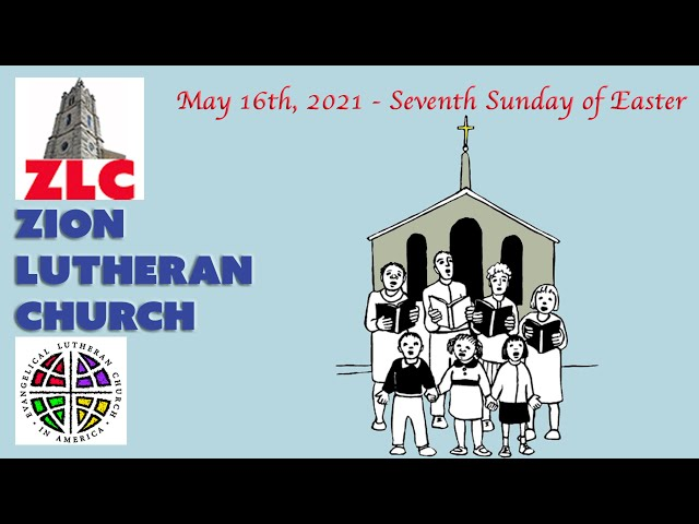 Service - 20210516 - Seventh Sunday After Easter