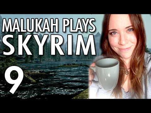 Malukah Plays Skyrim - Ep. 9: Meet You At the Food Court