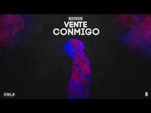Salah - Vente Conmigo (Audio Oficial)