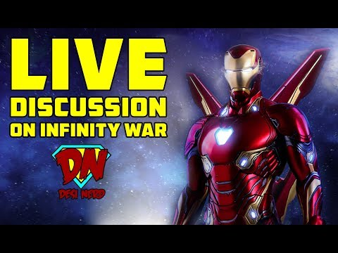 Avengers: Infinity War Live Discussion with DesiNerd