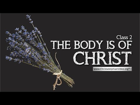 Feast & Festivals Study #2 'The Body is of Christ'