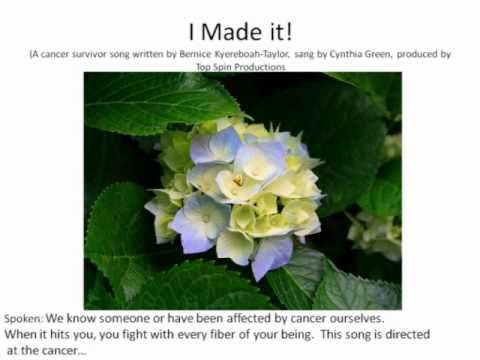 "Cancer Survivor Song  ""I made it!"""