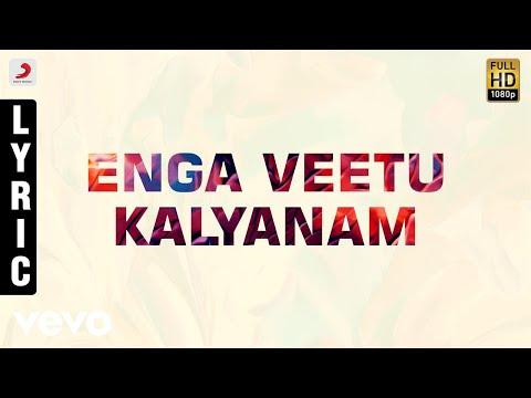 Koodi Vazhunthal Kodi Nanmai - Enga Veetu Kalyanam Tamil Lyric | Deva