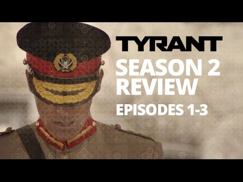 Download Tyrant Season 2 Episodes 1, 2 and 3 Recap & Review