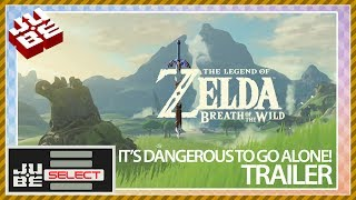 JUBE Select #03 - Legend of Zelda - Breath of the Wild Trailer - It