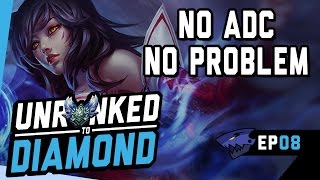 NO ADC, NO PROBLEM - Ahri Mid Unranked to Diamond Ep 8 (League of Legends)