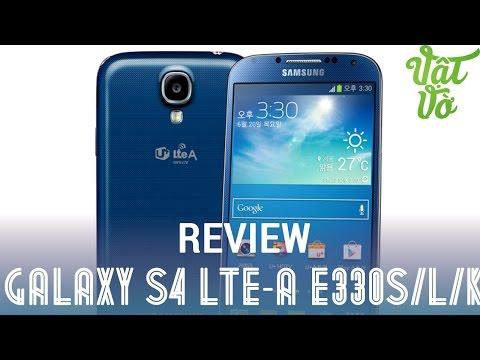 [Review dạo] Đánh giá chi tiểt Samsung Galaxy S4 LTEA E330S/L/K