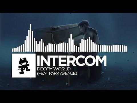 INTERCOM - Decoy World (feat. Park Avenue) [Monstercat Release]