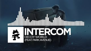 INTERCOM - Decoy World (feat. Park Avenue) [Monstercat Release]
