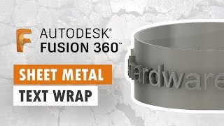 Wrap Text To Curve with Sheet Metal - Fusion 360
