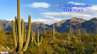 Timothy  Nature & Naturaleza - Happy Birthday