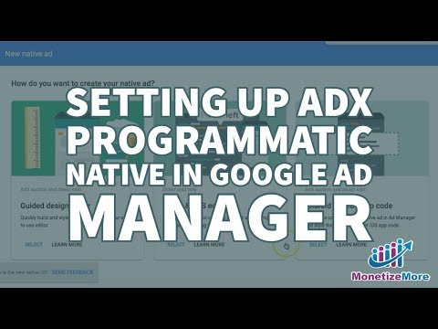 Setting Up AdX Programmatic Native In Google Ad Manager Mp3