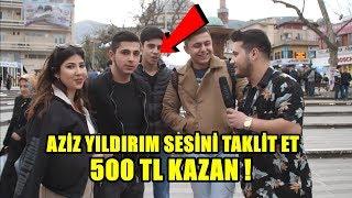 AZİZ YILDIRIM SESİNİ TAKLİT ET 500 TL KAZAN !