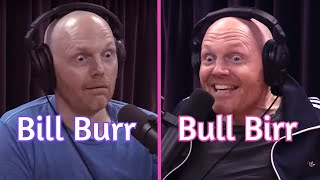 Bill Burr Meets Bull Birr