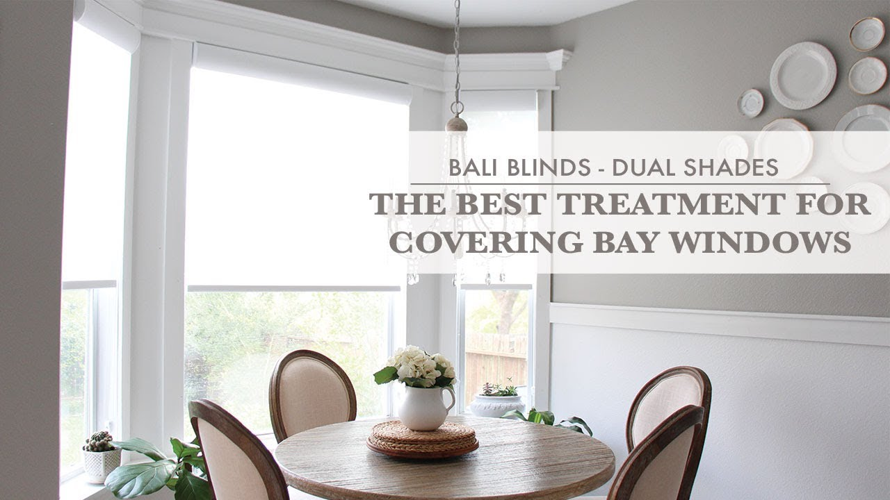 Bali Blinds Dual Shades The Best Treatment For Covering Bay Windows Youtube