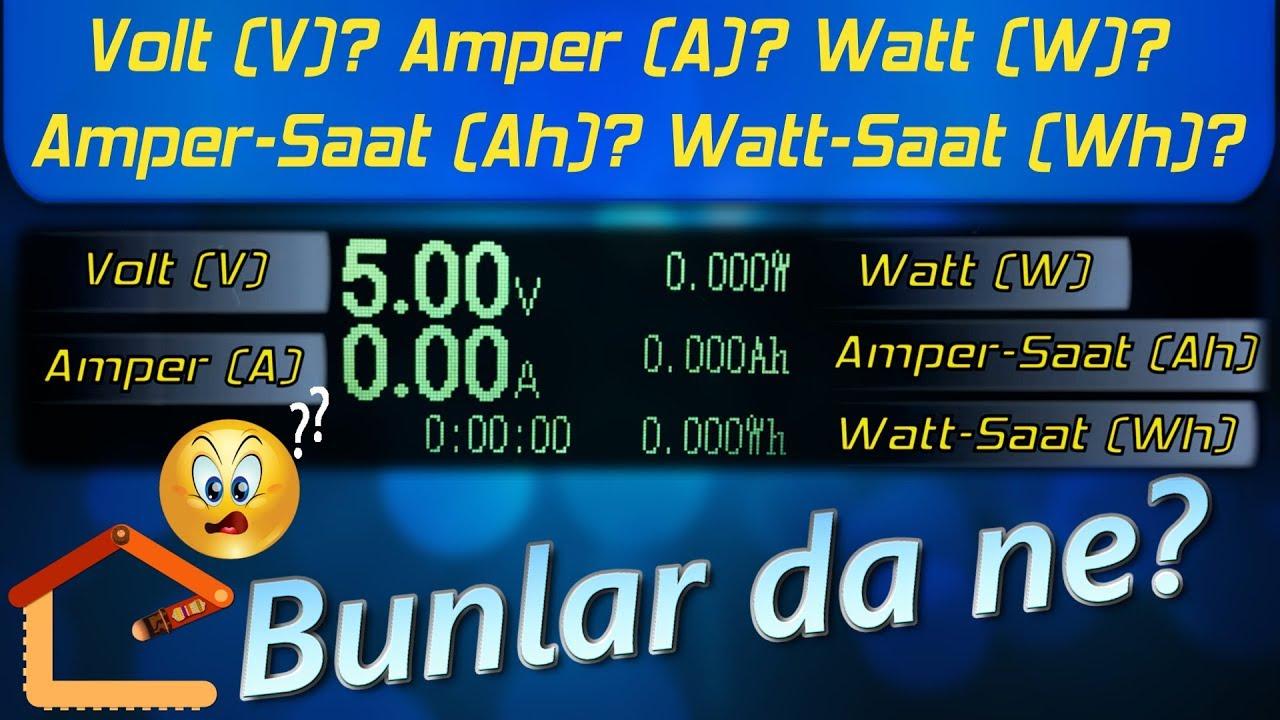 Volt Amper Watt Saat Elektrik L 220 Led Src Besleme Devresi Birimlerinin Rnekli Aklamas 2 3 21