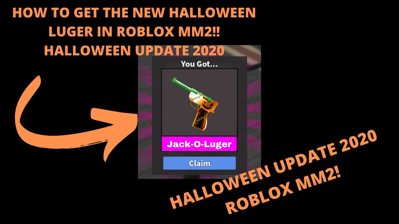 Halloween Updates 2020 HOW TO GET THE NEW HALLOWEEN LUGER IN ROBLOX MM2!! HALLOWEEN