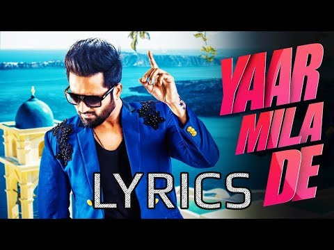Falak Shabir - Yaar Mila De LYRICS | 2018 | Full Video Song