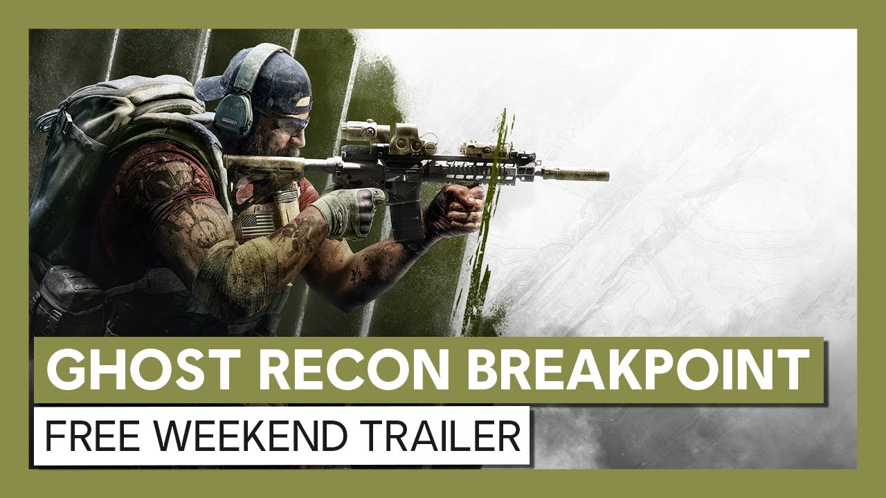 Ghost Recon Breakpoint: Free Weekend Trailer
