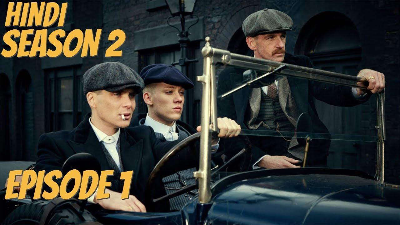 Download Peaky Blinders Season 2 Episode 1 Explained - Urdu/Hindi - British Crime Drama Tv Series